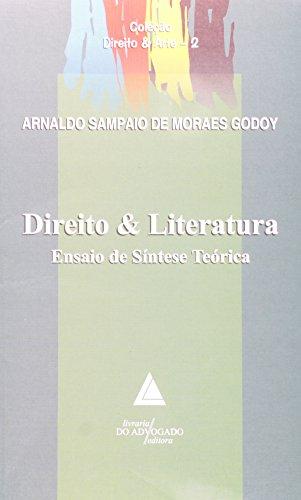 Direito E Literatura: Ensaio De Síntese Teórica
