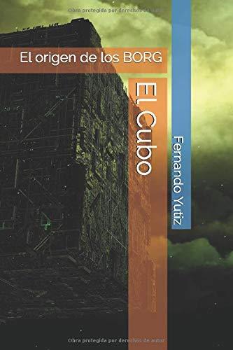 El Cubo: El origen de los BORG