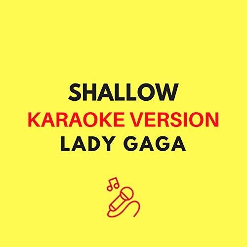 Shallow (Karaoke Version)