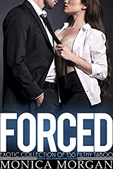 FORCED Exotic Collection of 150 Filthy Taboo Erotic Sex Stories for Adults Review