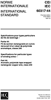 IEC 60317-44 Ed. 1.0 b:1997, Specifications for particular types of winding wires - Part 44: Aromatic polyimide tape wrapped rectangular copper wire, class 240