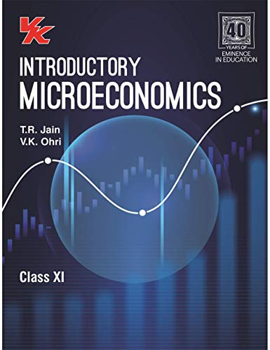 Introductory Microeconomics - Class 11 - CBSE (2020-21) Paperback – 1 January 2020