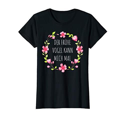 Damen DER FRÜHE VOGEL KANN MICH MAL Blumen Sommer Sprüche T-Shirt