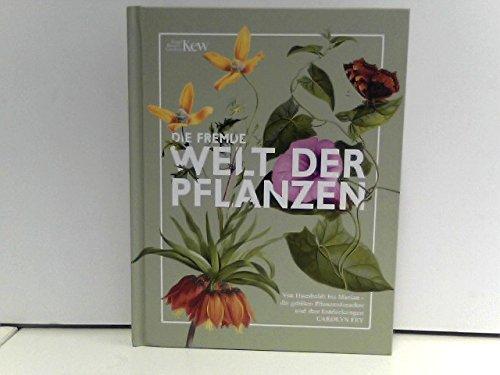 Die fremde Welt der Pflanzen