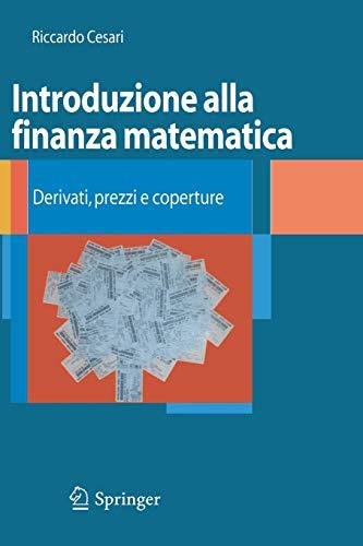 Introduzione alla finanza matematica. Derivati, prezzi e coperture