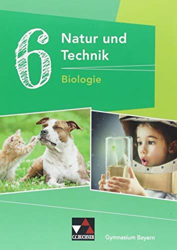 Natur und Technik – Gymnasium Bayern / Natur und Technik 6: Biologie