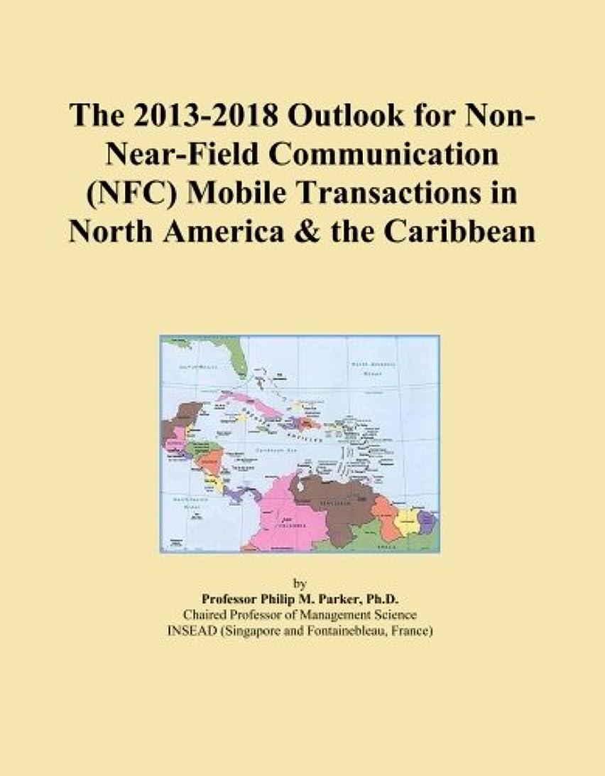 隔離固めるクラウドThe 2013-2018 Outlook for Non-Near-Field Communication (NFC) Mobile Transactions in North America & the Caribbean