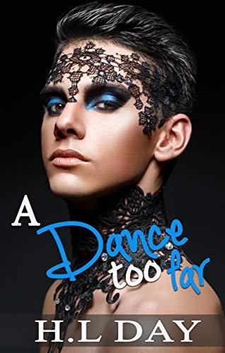 A Dance too Far: A mafia gay romance: (Too Far #1)