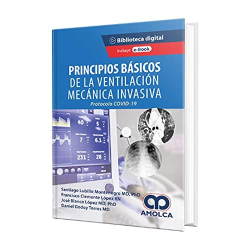 Principios básicos de la ventilación mecánica invasiva. Protocolo Covid-19