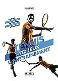Tennis 112 jeux d'entrainement p...