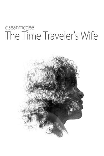 The Time Traveler's Wife [Idioma Inglés]