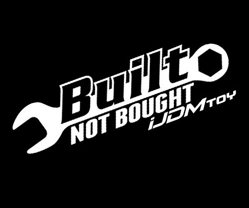 "(1) iJDMTOY JDM Euro Cool""Built Not Bought"" Stanceworks Drift Racing Car Window Bumper Die-Cut Decal Vinyl Sticker"