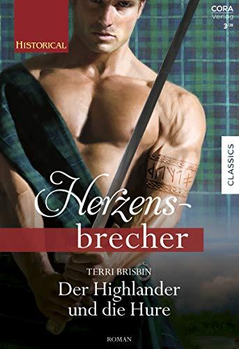 Der Highlander und die Hure (Historical Herzensbrecher) (German Edition)