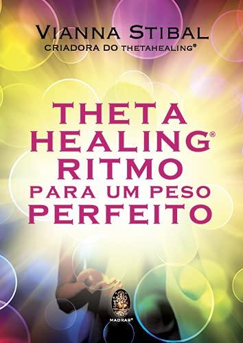 Thetahealing® Ritmo Para um Peso Perfeito