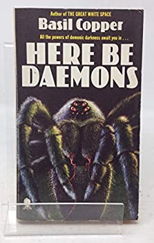 Here be daemons: Tales of horror and the uneasy 0312369840 Book Cover