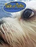 Tale of Tofu: A Wonderful Rescue Dog Story