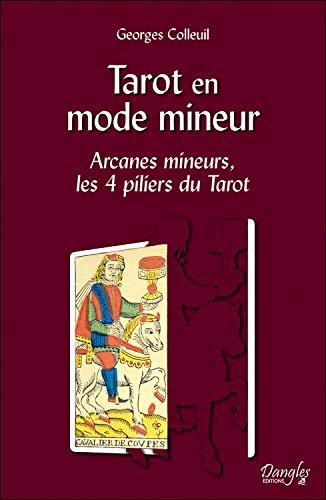 Tarot en mode mineur : Arcanes mineurs, les 4 piliers du Tarot