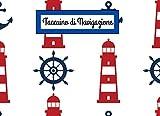 Taccuino di navigazione: libro di navigazione | libretto di navigazione | quaderno di navigazione | registro di bordo