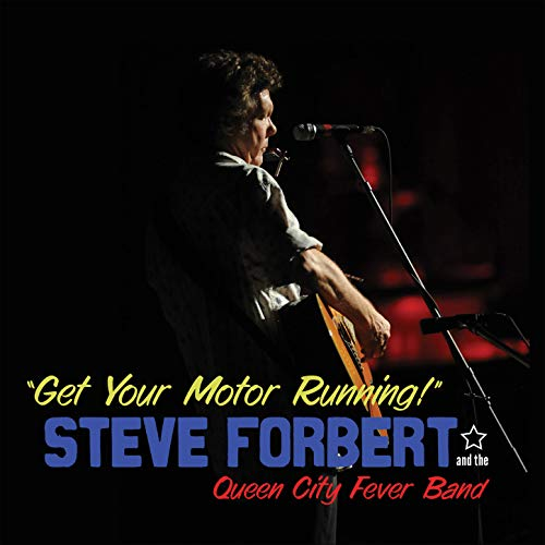 Steve Forbert's Midsummer Night's Toast