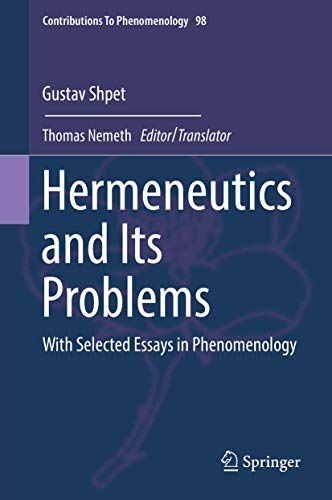 Hermeneutics and Its Problems: With Selected Essays in Phenomenology (Contributions to Phenomenology)