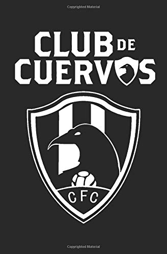 Club de Cuervos Journal / Diario: Journal / Diario / Notebook
