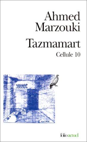 Tazmamart: Cellule 10 (Folio Actuel)