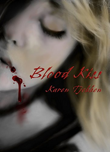 Blood Kiss by Tjebben, Karen ebook deal