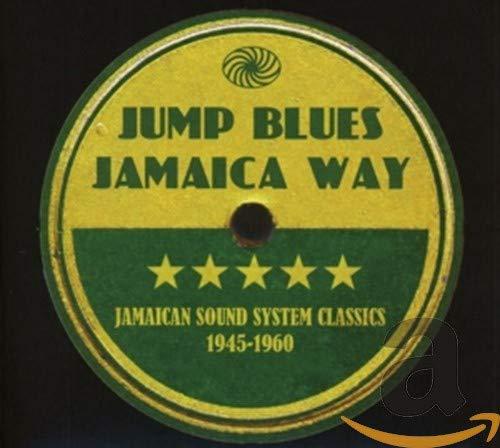 Jump Blues Jamaica Way (1945-1960)