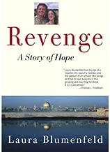 [Revenge: A Story of Hope] [Author: Blumenfeld, Laura] [April, 2003]