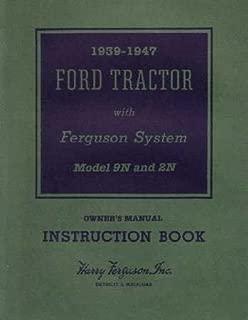 1939 1945 1946 1947 FORD TRACTOR 9N 2N Owners Manual