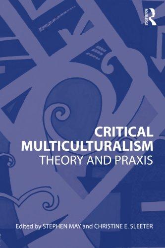Download Critical Multiculturalism 0415802857