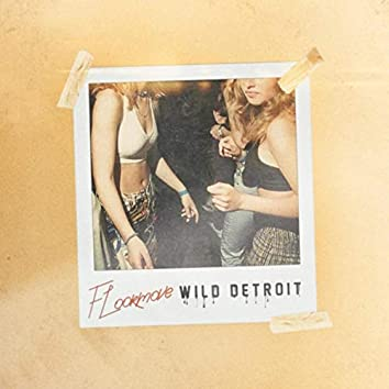 Wild Detroit (Radio Edit)