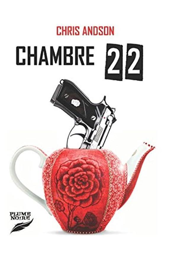 不道徳相続人甘くするCHAMBRE 22 (Les Chroniques des Nombres)