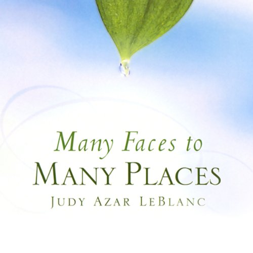 Many Faces to Many Places audiobook cover art