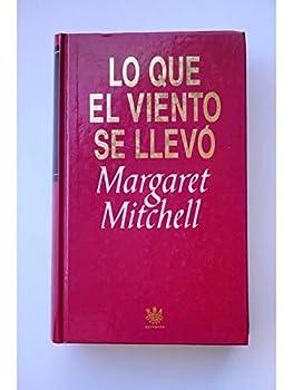 Paperback Lo Que El Viento Se Llevo Book