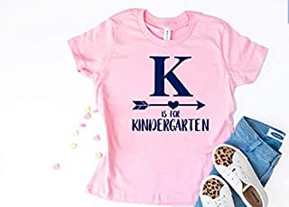K is for Kindergarten Back to School Shirt Cute First Day of School T-shirt