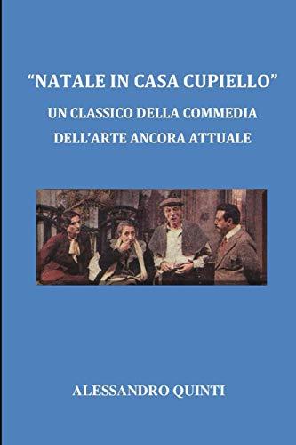 'Natale in casa Cupiello': un classico della commedia dell'arte ancora attuale