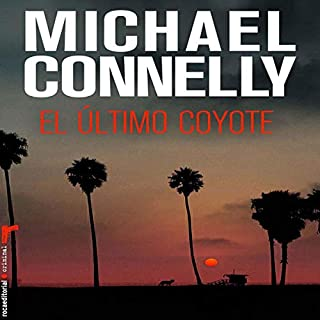 Couverture de El último coyote [The Last Coyote] (Narración en Castellano)