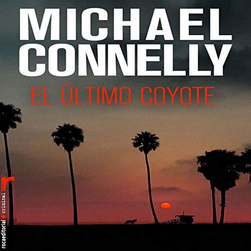 El último coyote [The Last Coyote] (Narración en Castellano) audiobook cover art