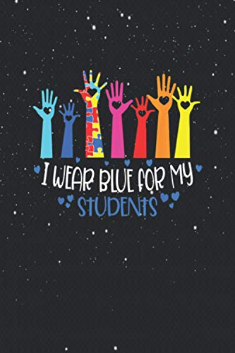 I Wear Blue For My Students Tee Teachers Autism Awareness / Notebook