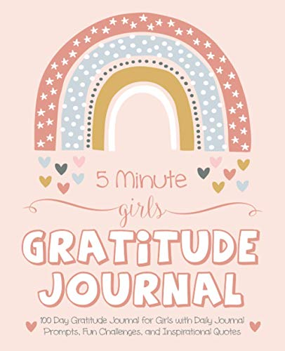 5 Minute Girls Gratitude Journal: 100 Day Gratitude Journal for Girls with Daily Journal Prompts, Fun Challenges, and Inspirational Quotes (Unicorn Design for Kids Ages 5-10)