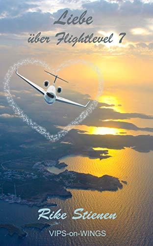 Liebe über Flightlevel 7: VIPS-on-WINGS von [Rike Stienen]