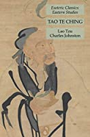 Tao Te Ching: Esoteric Classics: Eastern Studies