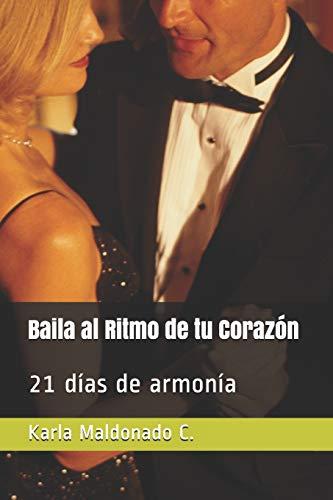 [画像:Baila al Ritmo de tu Corazón: 21 días de armonía]