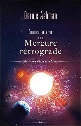 Comment survivre à une Mercure rétrograde (ainsi quà Vénus et à Mars)