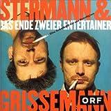 Songtexte von Stermann & Grissemann - Das Ende zweier Entertainer