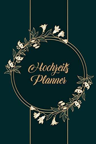 Hochzeits Planner: Hochzeitsplanner für Ihren großen Tag