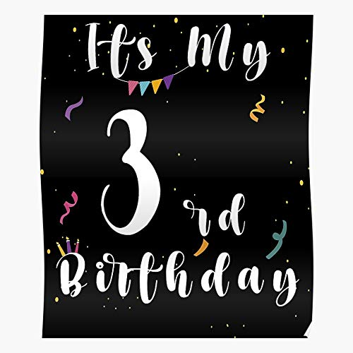 My 3Rd Girl The Happy For First Baby Birthday Its Boy I Fsgteam- Impressive and Trendy Poster Print decor Wall or Desk Mount Options