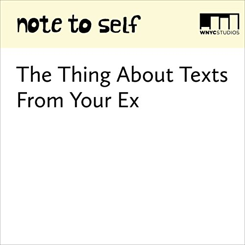 The Thing About Texts From Your Ex audiobook cover art