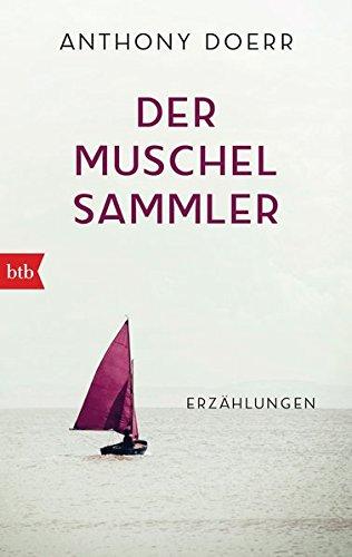 Der Muschelsammler: Erzählungen